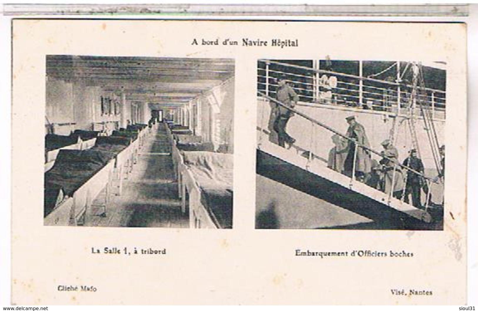 Bateau Hopital  Embarquement Officiers Boches   Nu01 - Paquebots