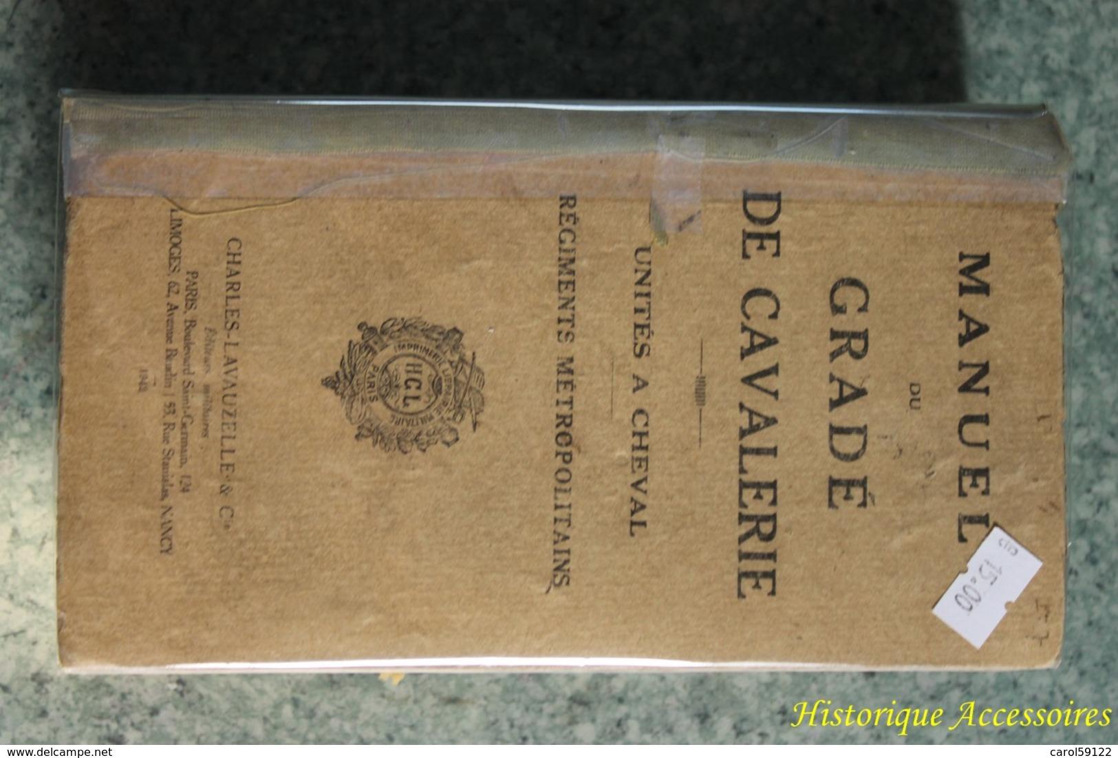Manuel Du Gradé De Cavalerie Unités à Cheval Des Régiments Métropolitains - Français