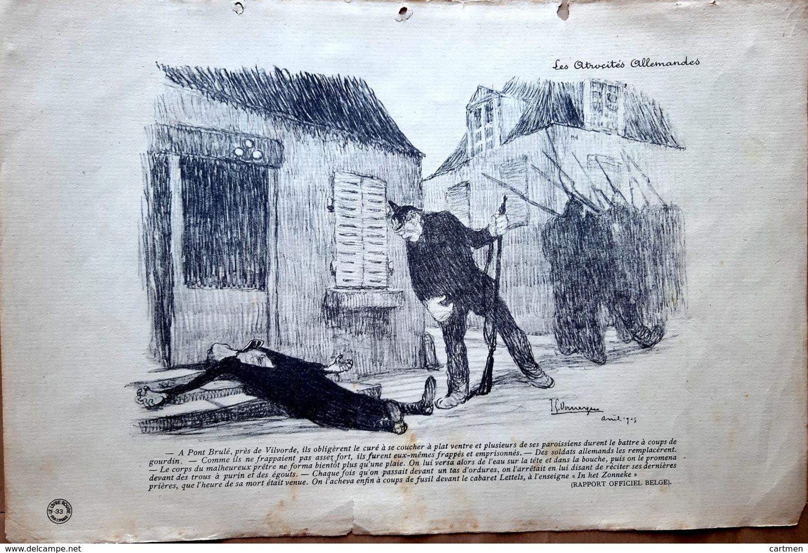 BELGIQUE VILVORDE PONT BRULE GRANDE GUERRE CARICATURE PROPAGANDE CURE MASSACRE  DOMERGUE PEINTRE 1914/1918 - 1914-18