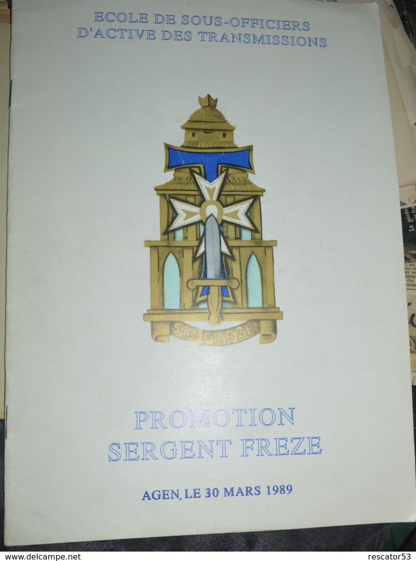 Rare Livret école De Sous-officiers D'active Des Transmissions Promotion Sergent Freze Agen Le 30 Mars 1980 - Libri, Riviste & Cataloghi