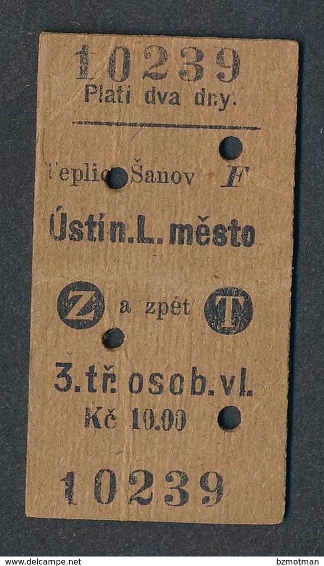 QY4429 CZECHOSLOVAKIA 3rd Teplice Sanov - Usti N L Mesto 1929 Teplitz-SchonauAussig Stadt Billet Ticket Fahrkarte - Railway