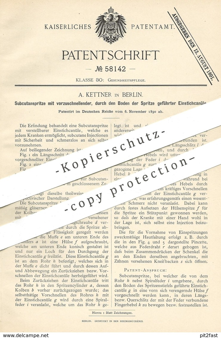 Original Patent - A. Kettner , Berlin , 1890 , Subkutanspritze   Spritze , Kanüle   Medizin , Arzt , Krankenhaus !!! - Historische Dokumente