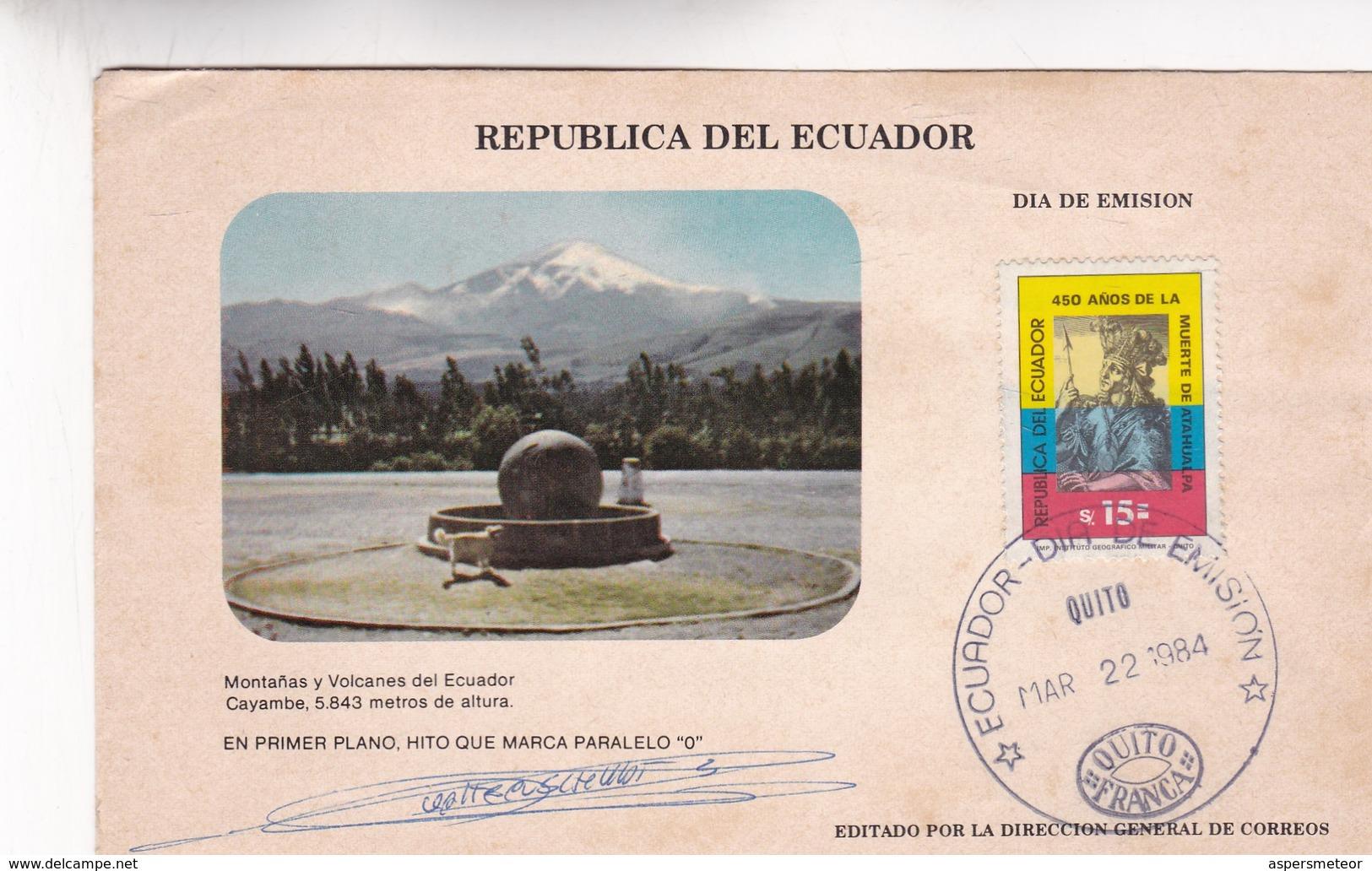 1984 COVER FDC ECUADOR- MONTAÑAS Y VOLCANES DEL ECUADOR. OBLITEREE QUITO - BLEUP - Equateur