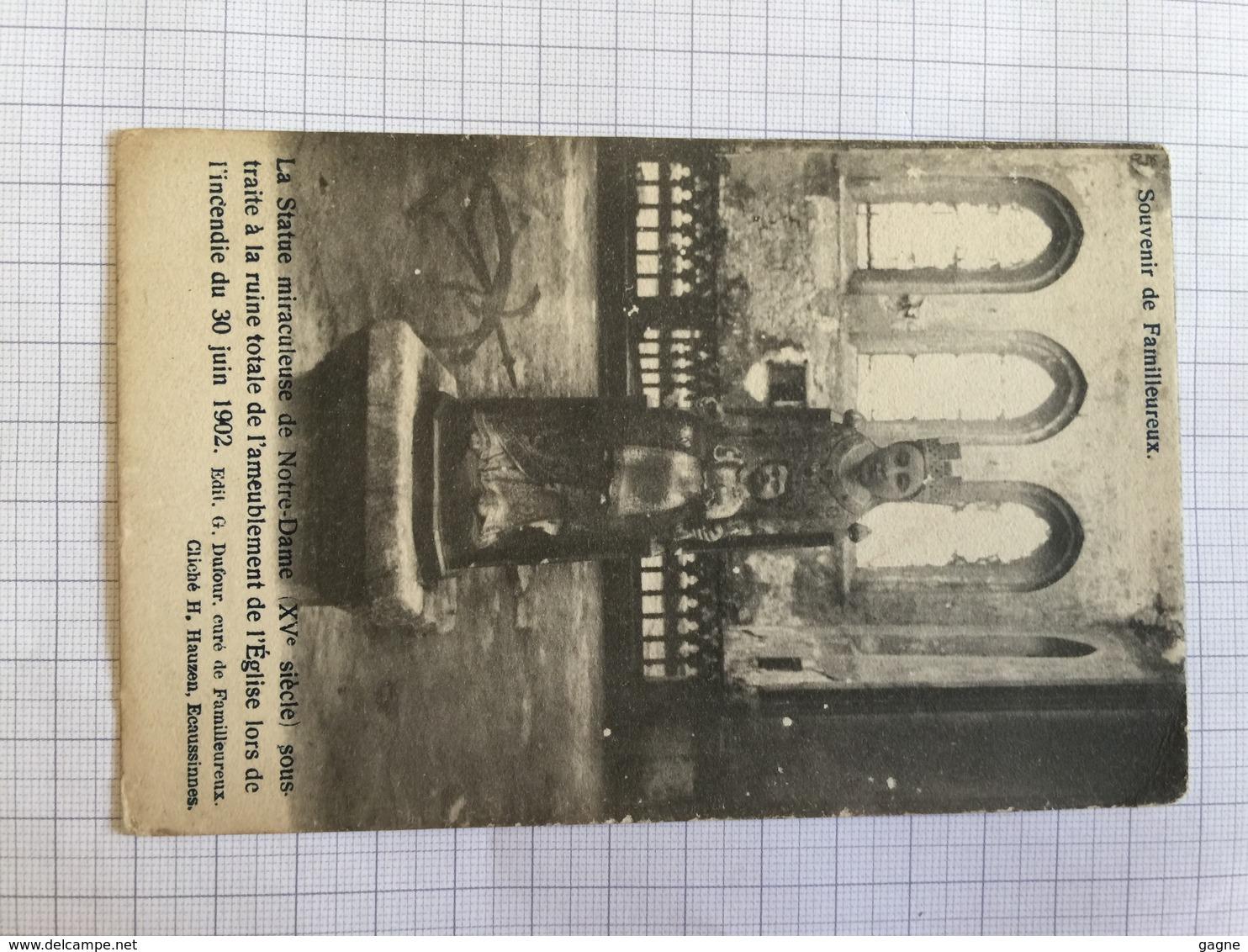 19B - Familleureux Statue Miraculeuse Incendie 1902 Précurseur - Ecaussinnes
