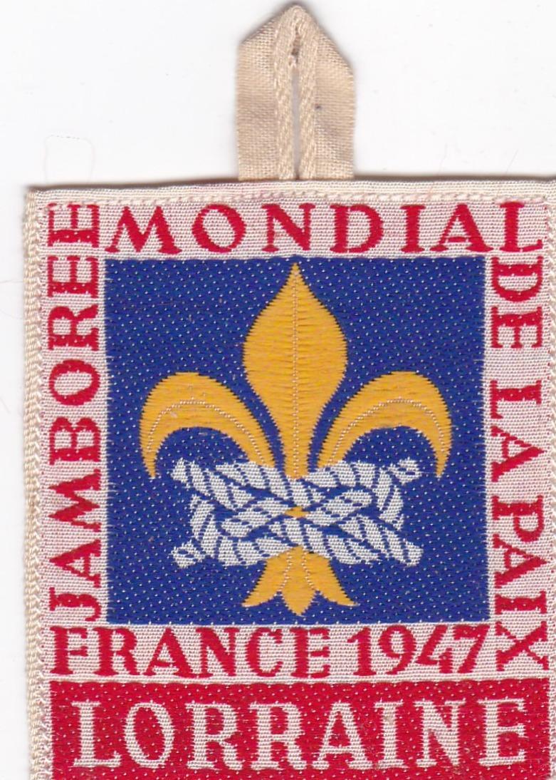 SCOUTISME  :  ECUSSON  TISSU SCOUT  :  JAMBOREE  MONDIAL DE LA PAIX - FRANCE  1947 -  LORRAINE  - - Scouting