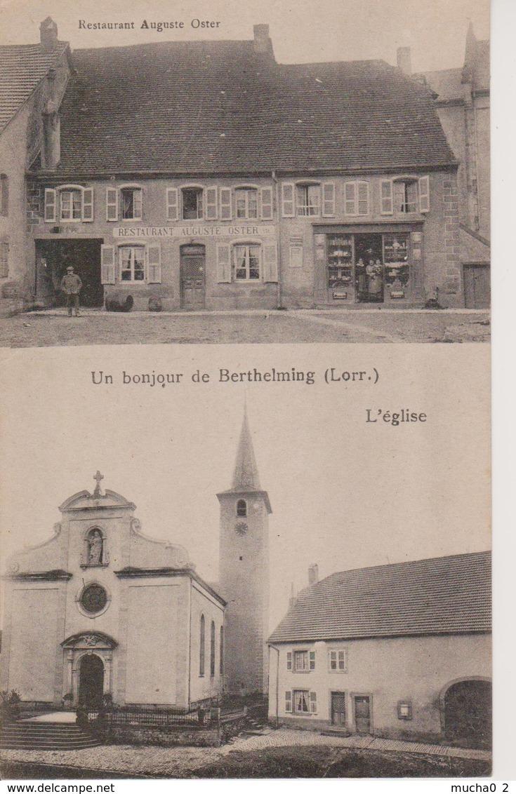 57 - BERTHELMING - 2 VUES - RESTAURANT OSTER + L'EGLISE - Other Municipalities