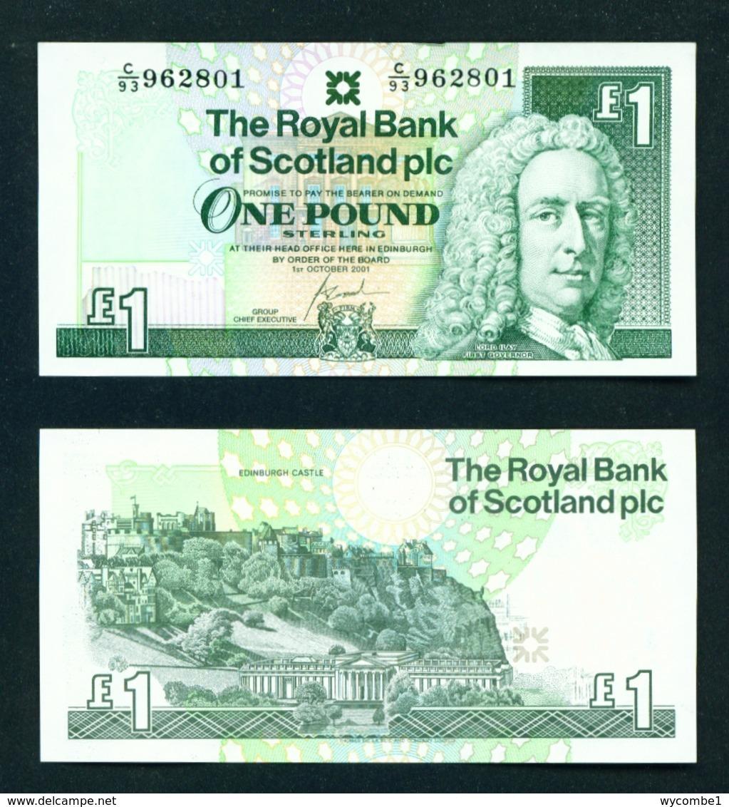 SCOTLAND  -  2001 Royal Bank Of Scotland £1 Uncirculated Banknote - [ 3] Scotland