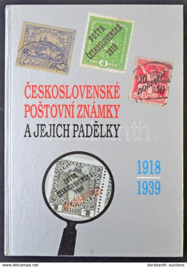 Csehszlovák Bélyeghamisítványok Kézikönyve 1918-1939, 1998 - Sellos