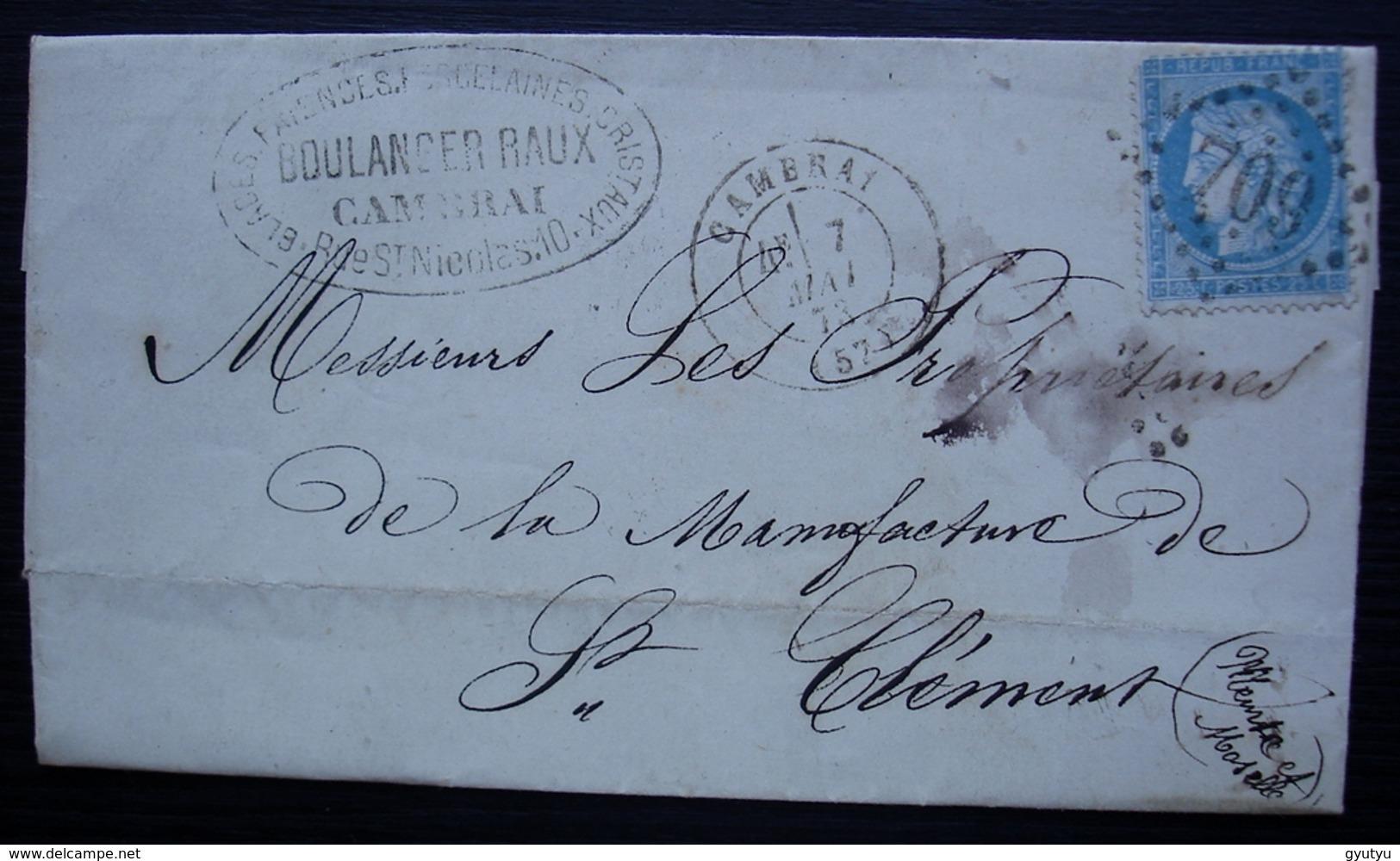 Cambrai 1873 Boulanger Raux, Glaces Faïences Porcelaines Cristaux Lettre Pour La Manufacture De Saint Clément - 1849-1876: Période Classique