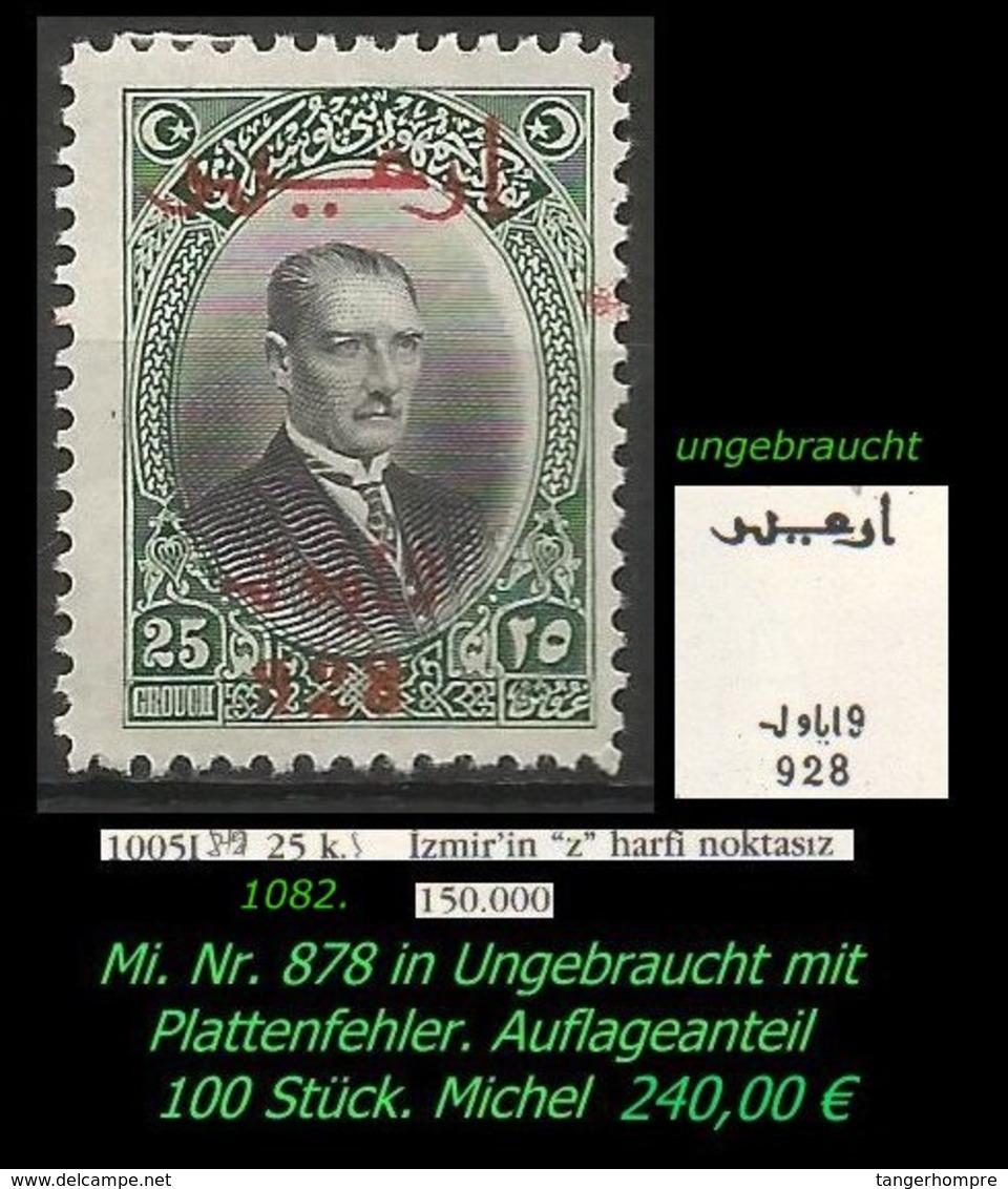 EARLY OTTOMAN SPECIALIZED FOR SPECIALIST, SEE.... Mi. Nr. 878 Mit Seltenen Plattenfehler - 100 Stück -RRR- - 1921-... Republic
