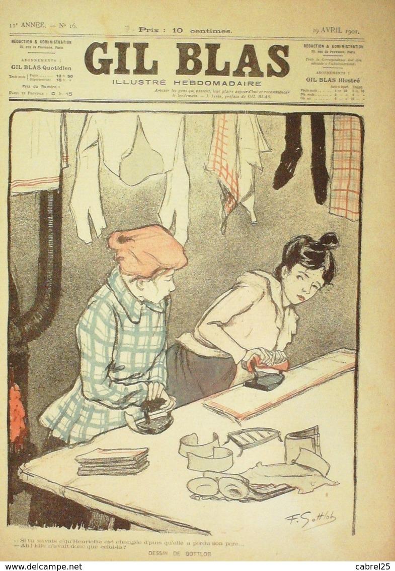 GIL BLAS-1901/16-GOTTLOB-LEAL DA CAMARA-CLAUDE HOLLYS - Livres, BD, Revues