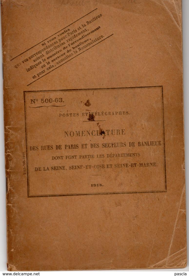 Postes Et Télégraphes - Nomenclature Des Rues De Paris Et Des Secteurs De Banlieue - 1918 - Philately And Postal History