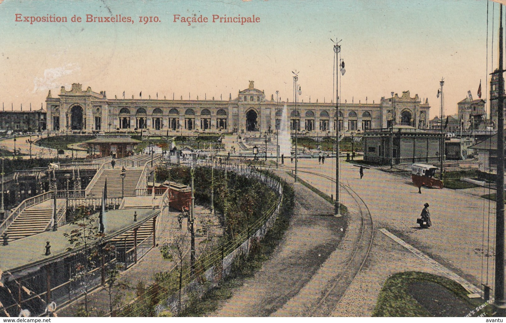 BRUSSELS / BRUXELLES / BRUSSEL / EXPOSITION  INTERNATIONALE 1910 / FACADE PRINCIPALE / TRAM / TRAMWAYS - Wereldtentoonstellingen