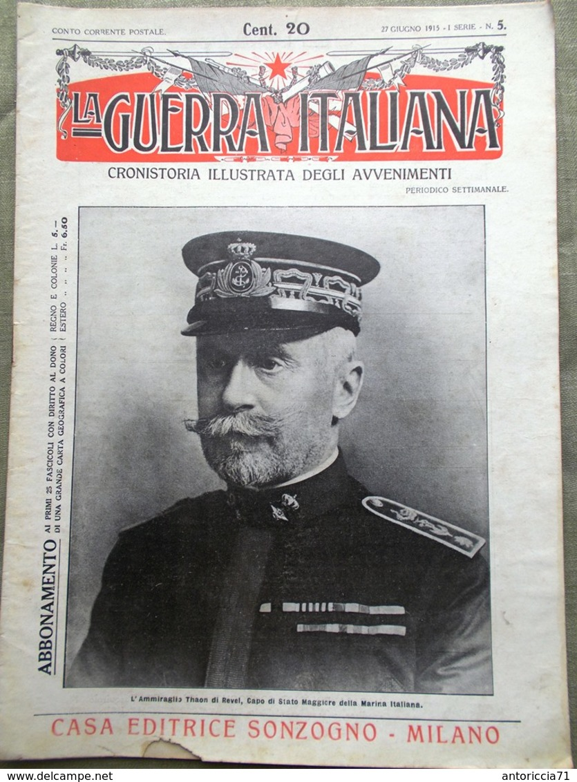 La Guerra Italiana 27 Giugno 1915 WW1 Isonzo Medusa Battaglia Plava Marconi Nero - Guerra 1914-18
