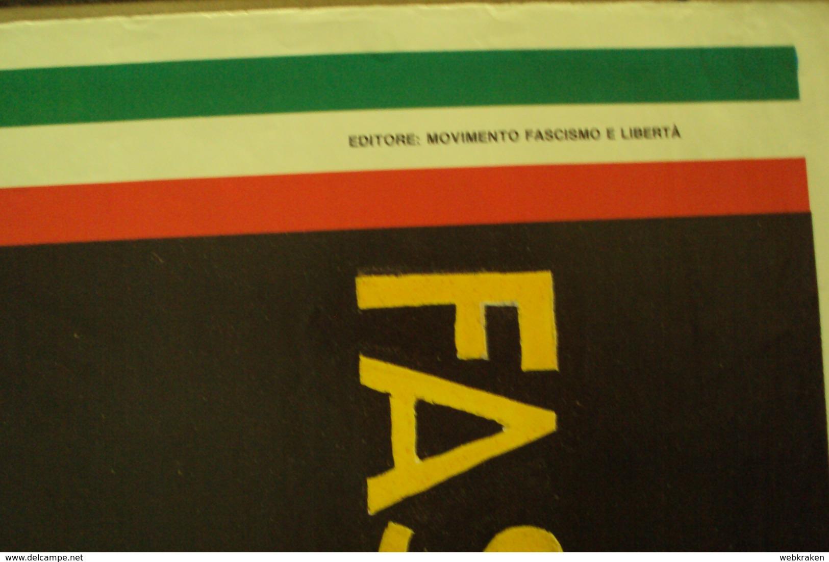 POSTER LOCANDINA FASCISMO PARTITI POLITICI POLITICA MOVIMENTO FASCISMO E LIBERTÀ MISURA CM.100 X 69 - Manifesti & Poster