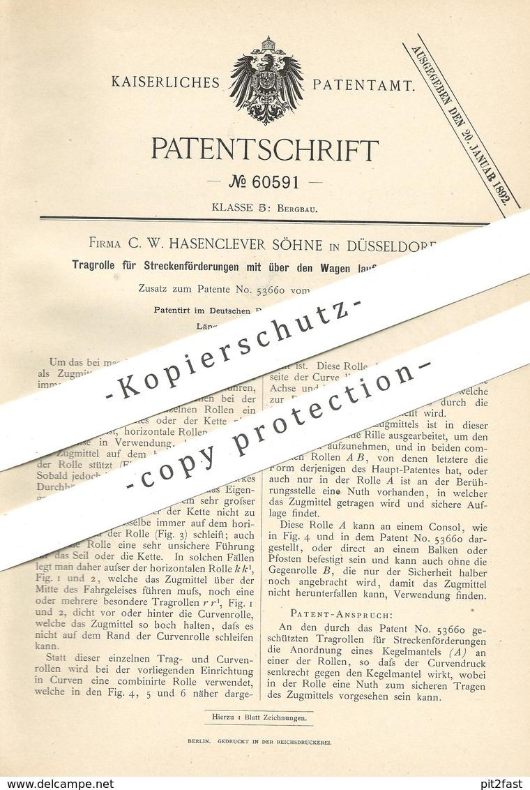 Original Patent - C. W. Hasenclever Söhne / Düsseldorf , 1891 , Tragrolle Für Streckenförderung   Bergbau , Bergwerk !!! - Historische Dokumente