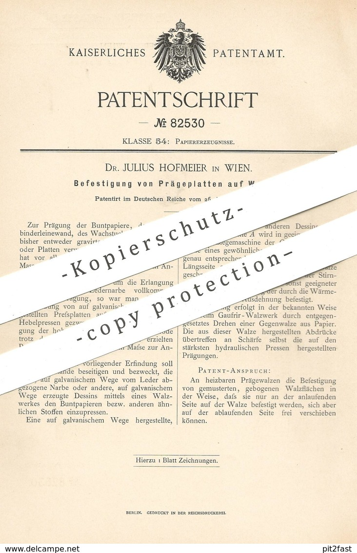 Original Patent - Dr. Julius Hofmeier , Wien , Österreich 1894 | Befestigung V. Prägeplatten Auf Walzen | Walze , Papier - Historische Dokumente