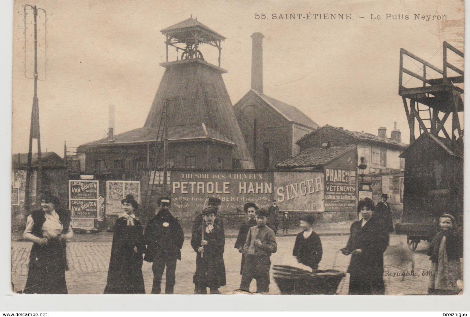 Loire SAINT ETIENNE Le Puits Neyron (belle Animation) - Saint Etienne
