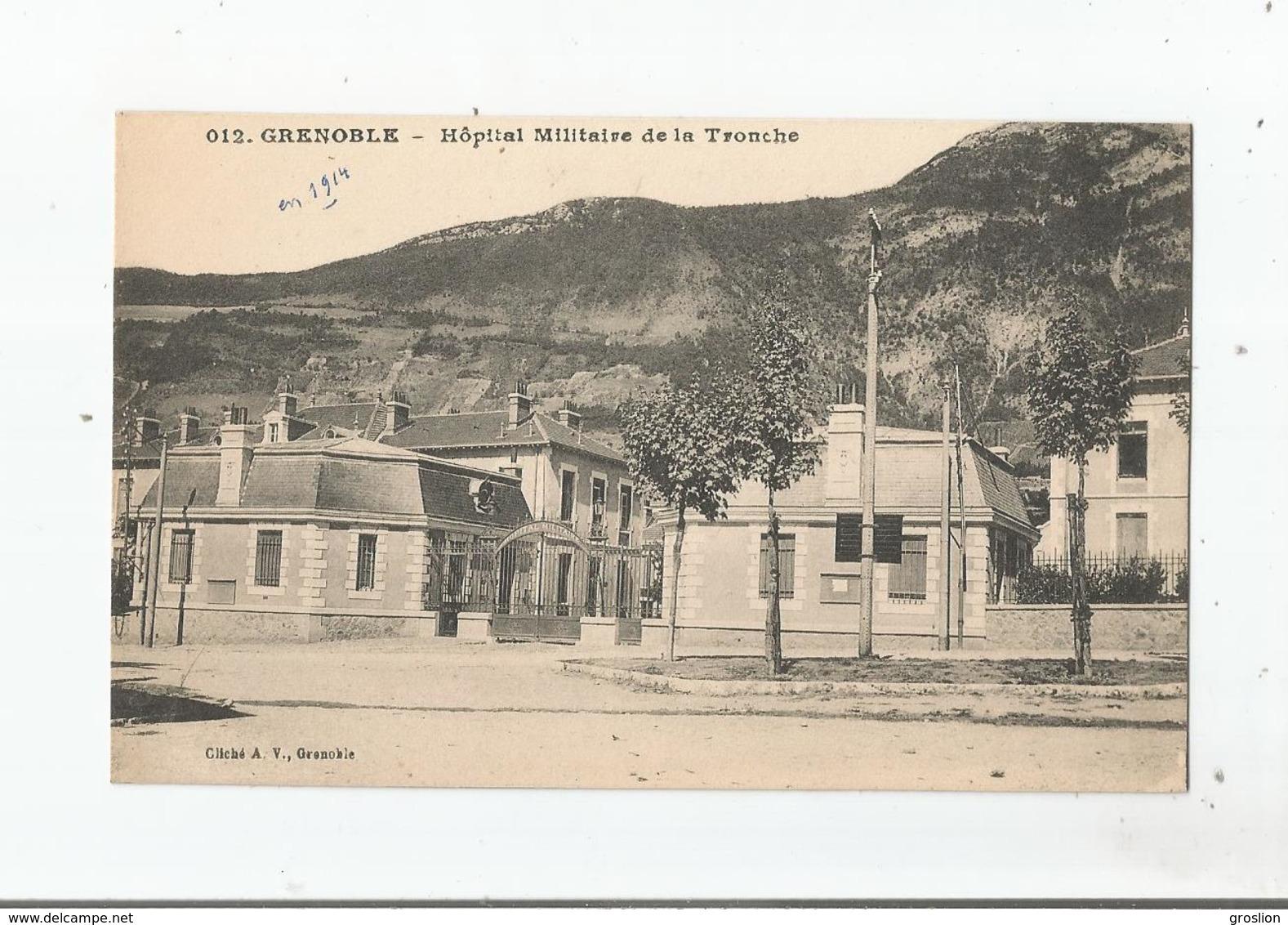 HOPITAL MILITAIRE DE LA TRONCHE 012 GRENOBLE - La Tronche