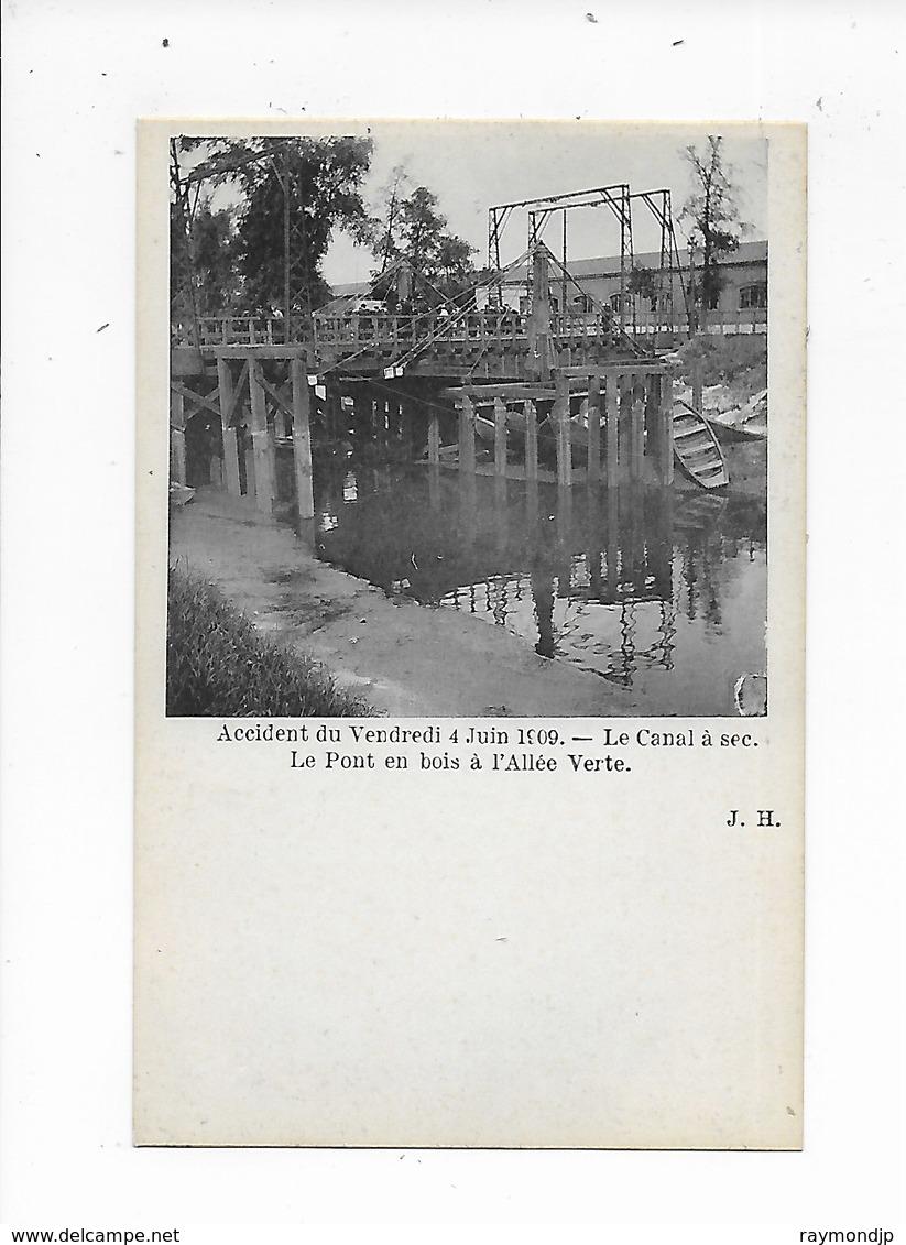 Bruxelles-Accident Du 4 Juin 1909- Le Canal à Sec-Le Pont En Bois à L'Allée Verte - Bruxelles-ville