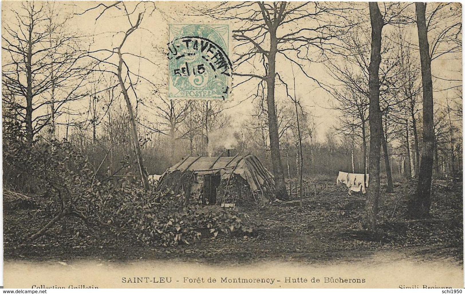 ~  JP  ~  95  ~   SAINT    LEU      ~  FORET DE MONTMORENCY     ~     Hute De Bûcherons   ~ - Saint Leu La Foret