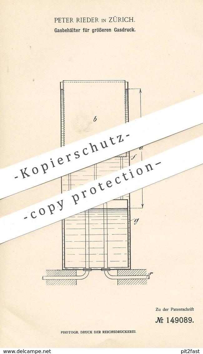 Original Patent - Peter Rieder , Zürich , Schweiz , 1903 , Gasbehälter Für Größeren Gasdruck | Gas , Gase !!! - Historische Dokumente