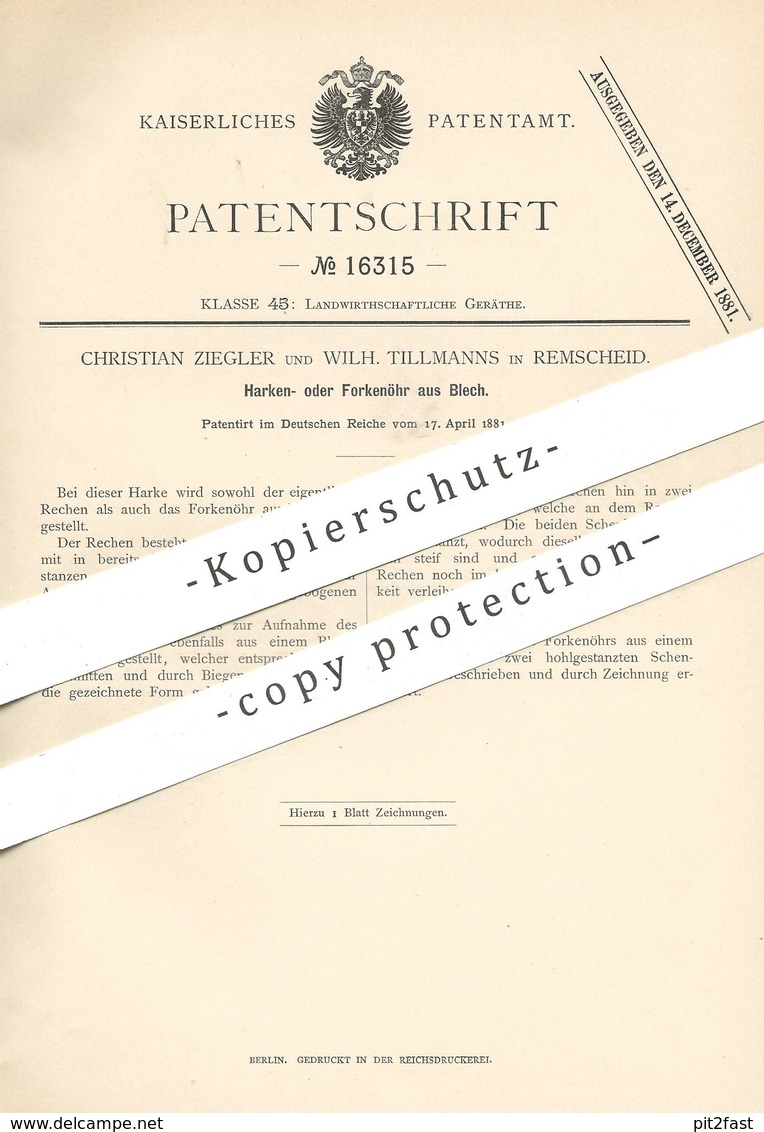 Original Patent - Christian Ziegler , Wilh. Tillmanns , Remscheid , 1881 , Öhr Für Harke , Forke | Rechen | Blech !!! - Historische Dokumente