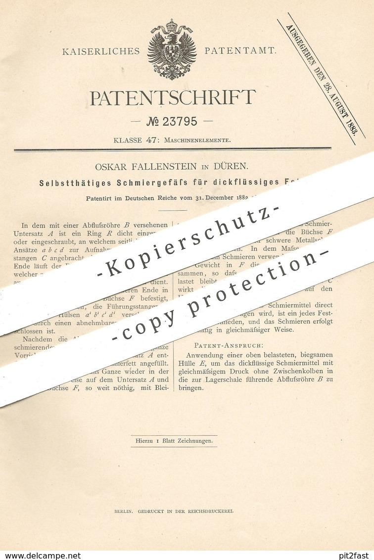 Original Patent - Oskar Fallenstein , Düren , 1882 , Schmiergefäß Für Dickflüssiges Fett | Schmieröl , Öl | Fette !! - Historische Dokumente