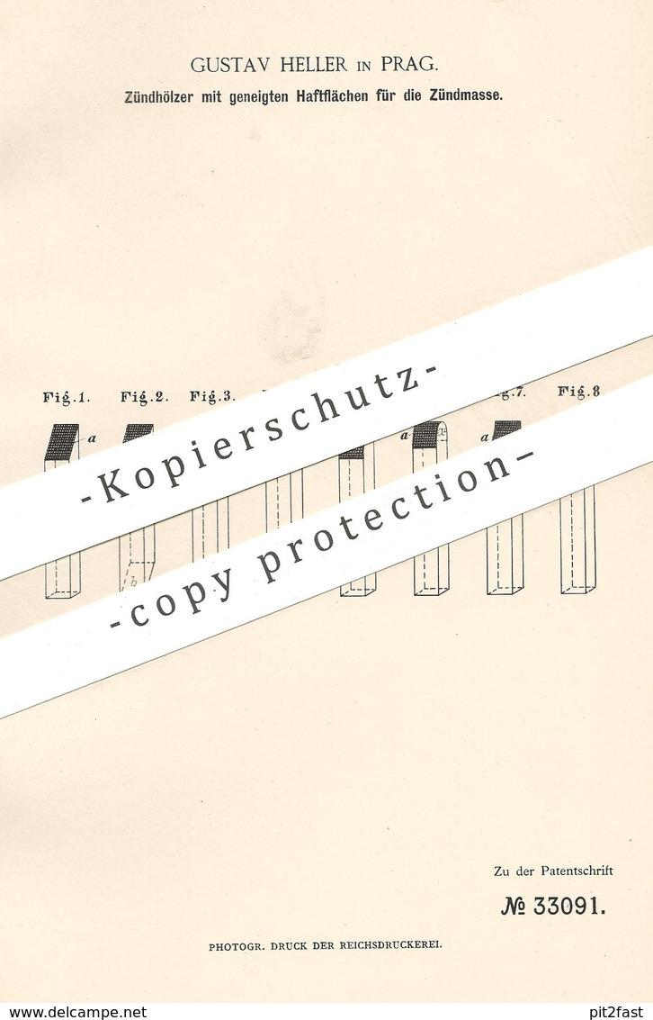 Original Patent - Gustav Heller , Prag , 1885 , Zündhölzer | Streichhölzer | Sprengstoff , Feuer | Zündholz !!! - Historische Dokumente
