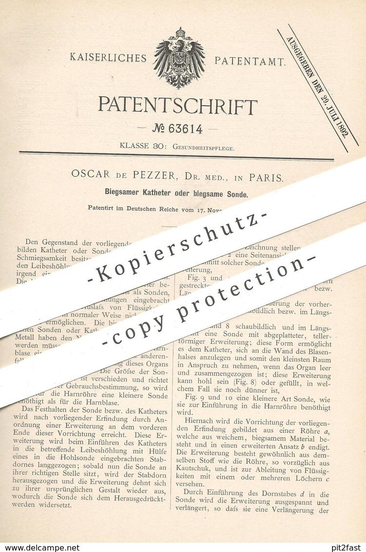 Original Patent - Dr. Med. Oscar De Pezzer , Paris , Frankreich , 1891 , Biegsamer Katheter O. Sonde   Arzt , Medizin !! - Historische Dokumente