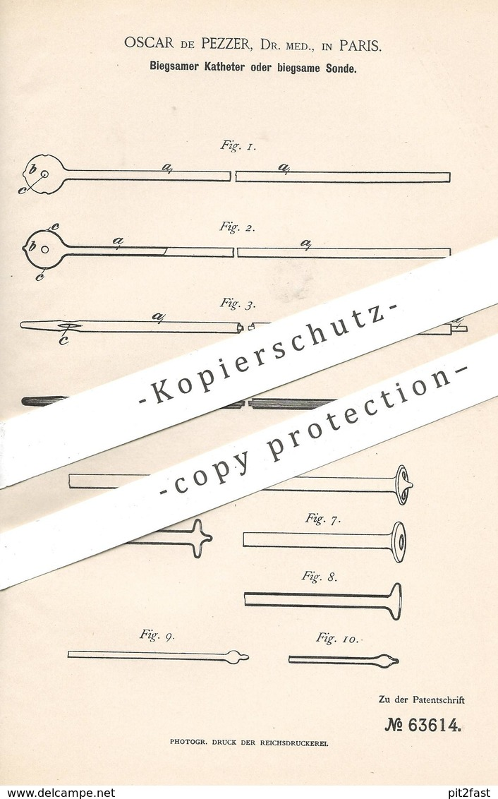 Original Patent - Dr. Med. Oscar De Pezzer , Paris , Frankreich , 1891 , Biegsamer Katheter O. Sonde | Arzt , Medizin !! - Historische Dokumente