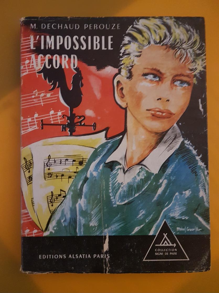 Signe De Piste – Dechaud  Perouze - L'impossible Accord - Bücher, Zeitschriften, Comics