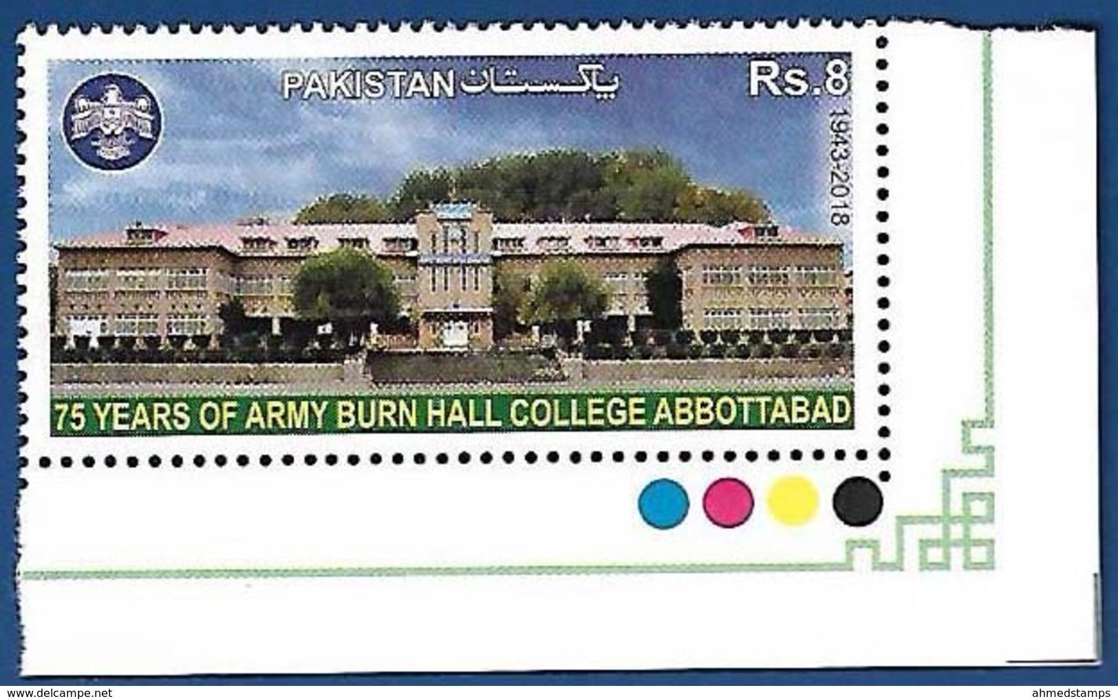 PAKISTAN MNH 2018 75 YEARS OF ARMY BURN HALL COLLEGE - Pakistan