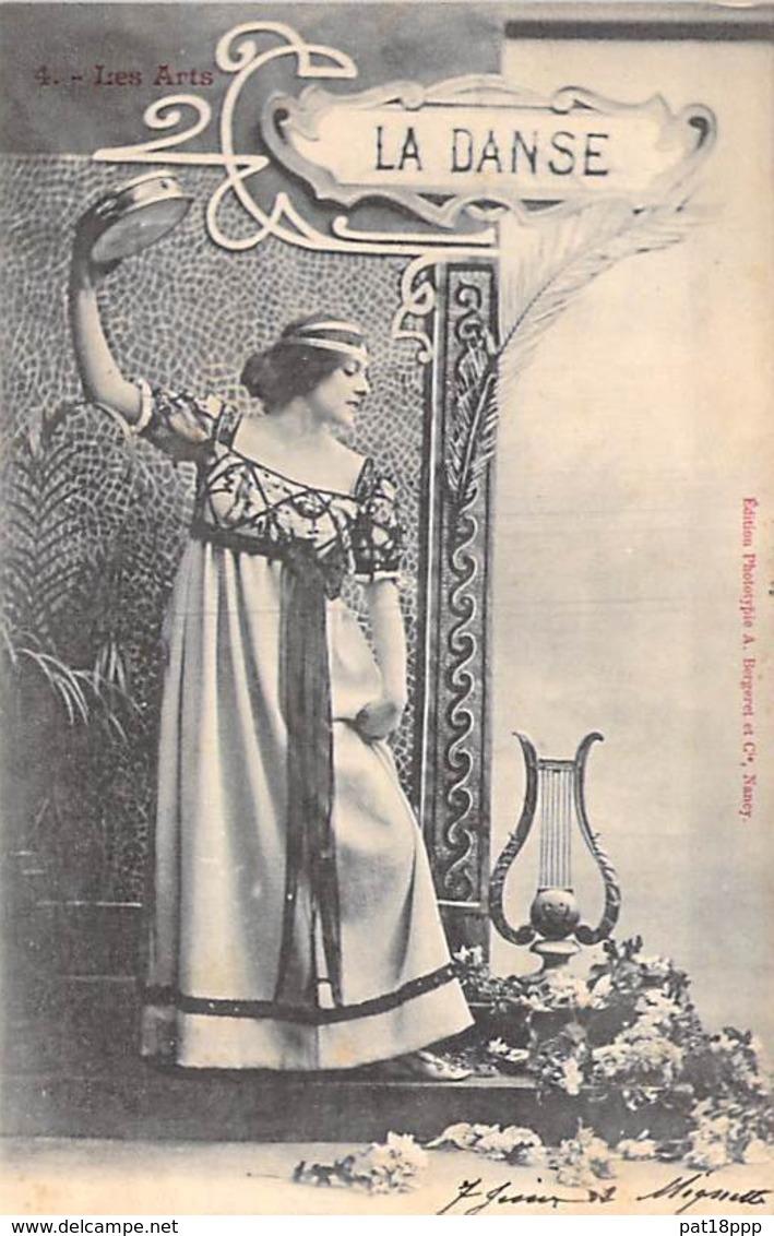 LES ARTS ( Série Les Arts 1900 ) La DANSE - CPA Précurseur N° 4 - - Arts