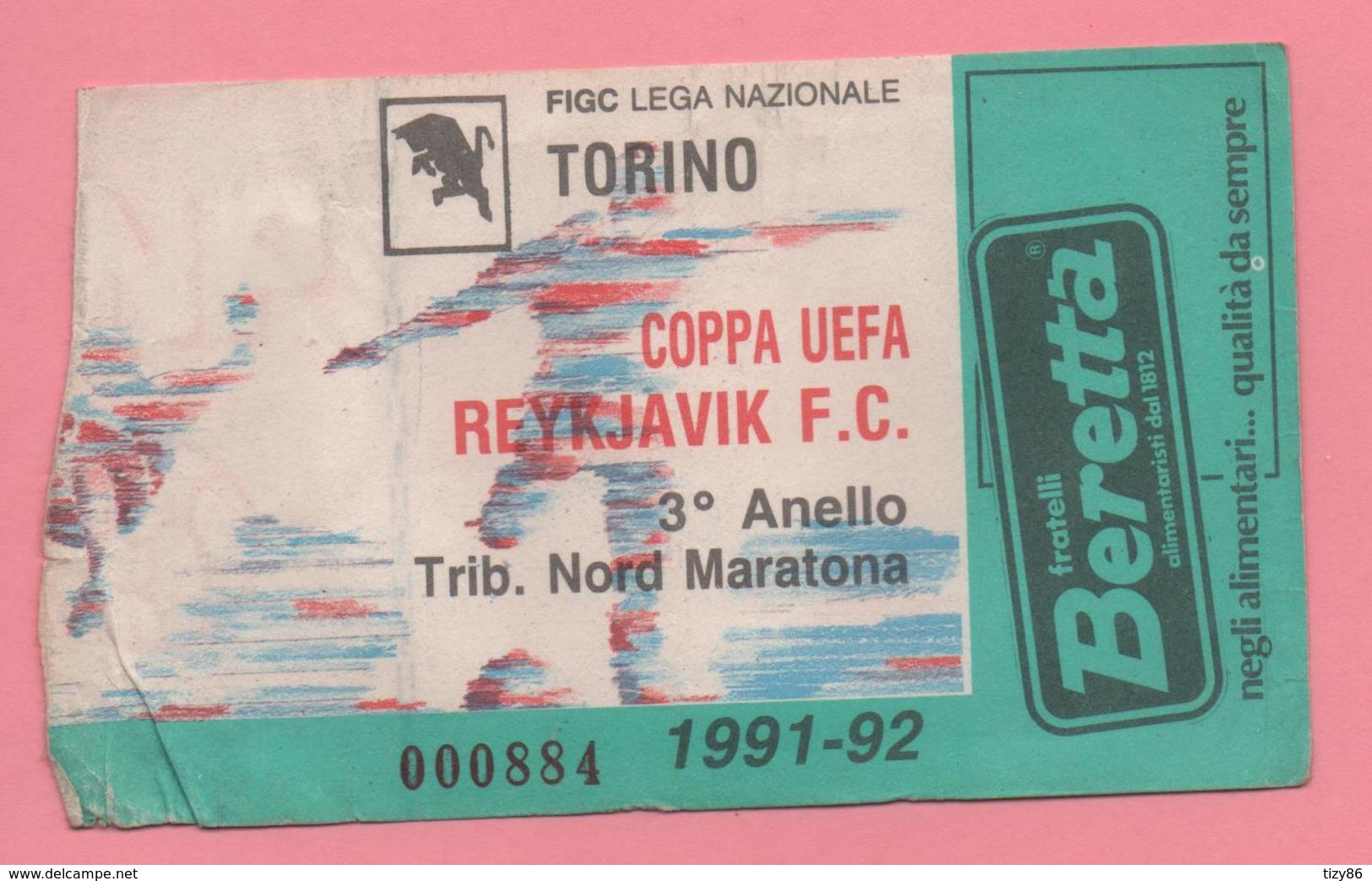 Biglietto Ingresso Stadio Torino Reykjavik 1992 - Tickets D'entrée