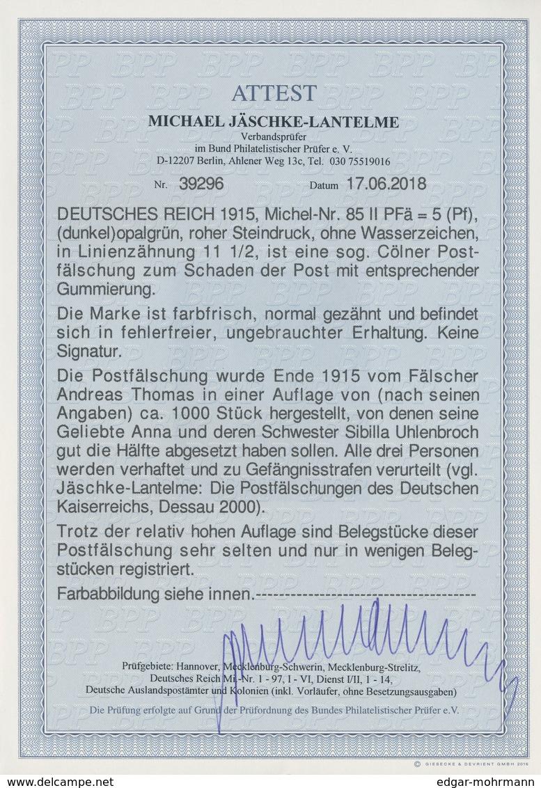 Deutsches Reich - Germania: 1915, 5 Pfg. Dunkelopalgrün, Roher Steindruck, Ohne Wz., Linienzähnung 1 - Germany