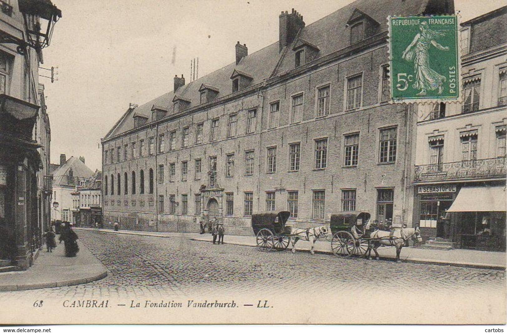 59 CAMBRAI  La Fondation Vanderburch - Cambrai
