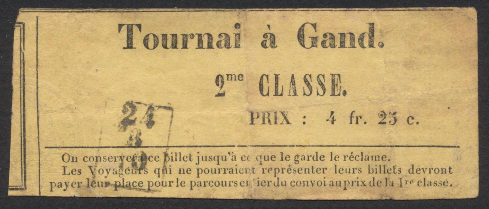 """Ancien Ticket De Transport Pour Un Voyage Simple """"Tournai à Gand"""" 2ème Classe à 4F20c. / Diligence, Char-à-Bancs. TB - Spoorwegen"""