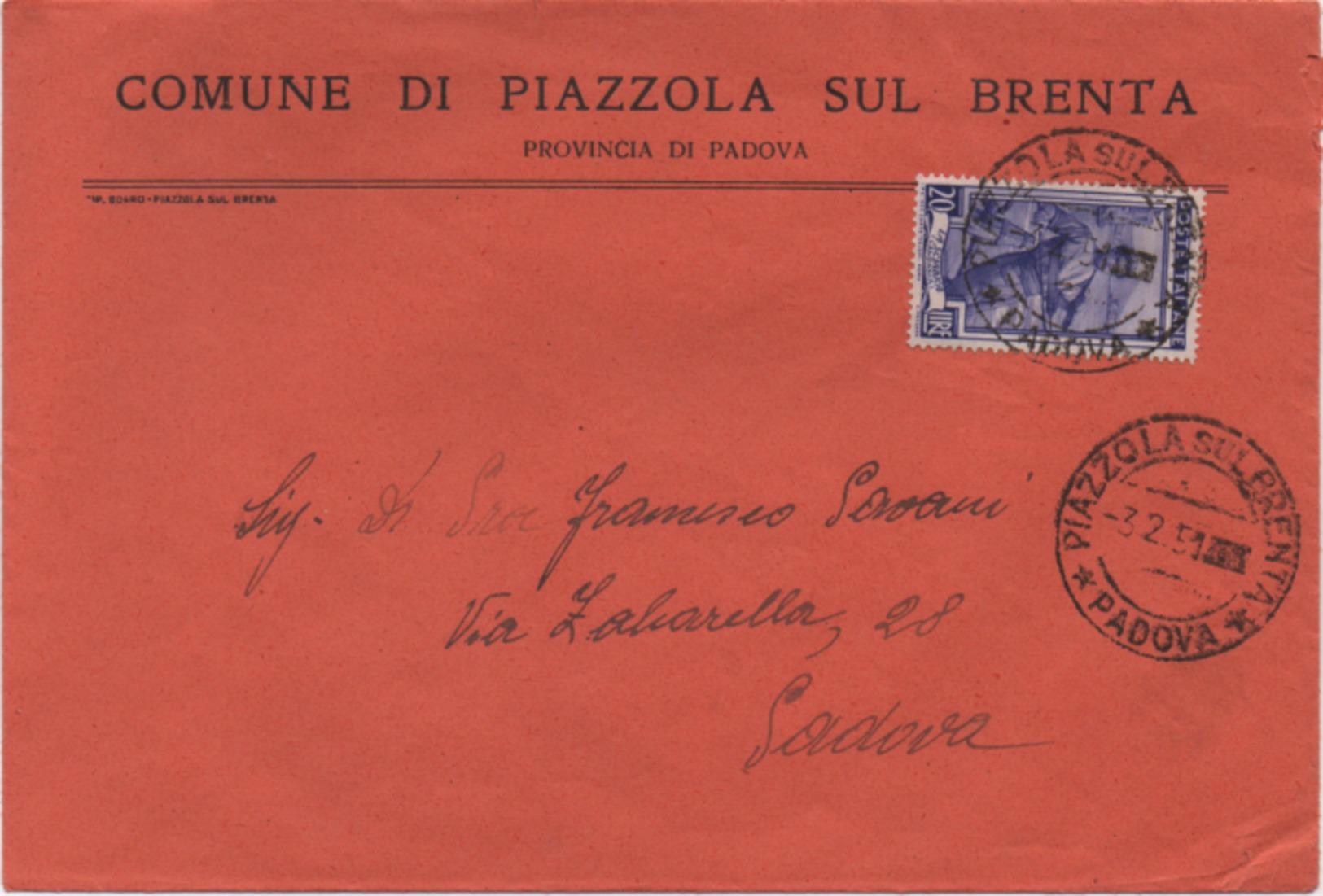 Tematica Comuni D'Italia: Italia Al Lavoro £. 20 Su Busta Comune Di Piazzola Sul Brenta (Padova) Del 03.02.1951 - 1946-.. République