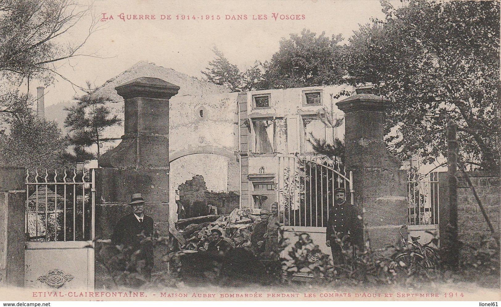 ETIVAL : (88)  Maison Aubry Bombardée Pendant Les Combats ..................... - Etival Clairefontaine