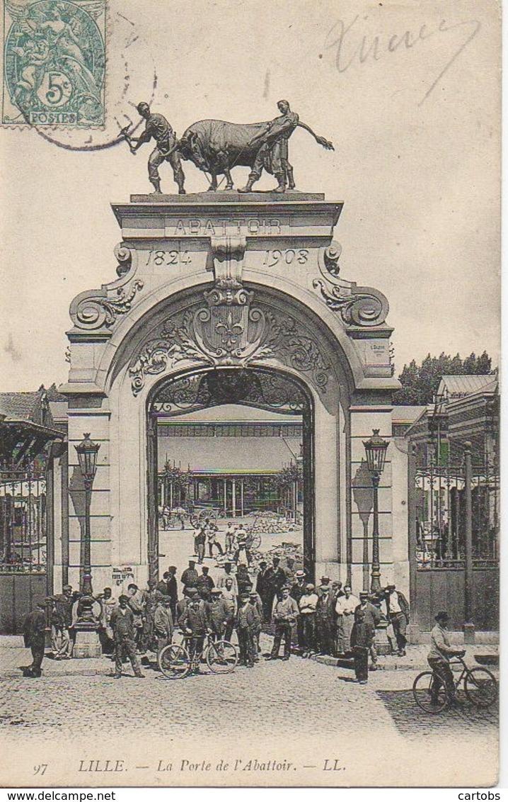 59 LILLE La Porte De L'Abattoir  (très Animée) - Lille