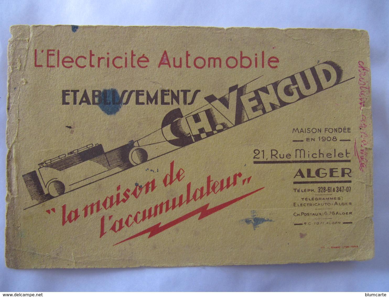 BUVARD - ETS H. VENGUD - ALGER - L'ELECTRICITE AUTOMOBILE - Blotters