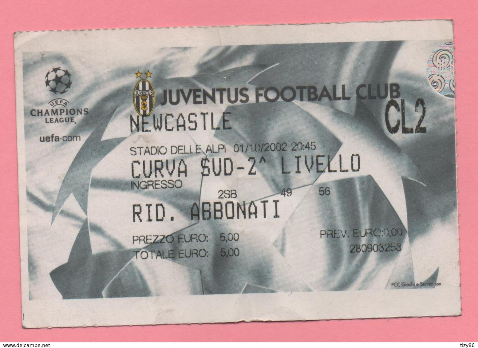 Biglietto D'ingresso Stadio Juventus Newcastle 2002 - Tickets - Vouchers