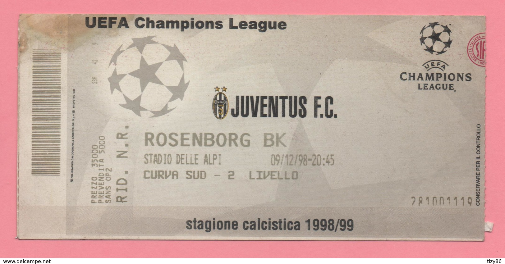 Biglietto D'ingresso Stadio Juventus Rosenborg Bk 1999 - Tickets - Vouchers