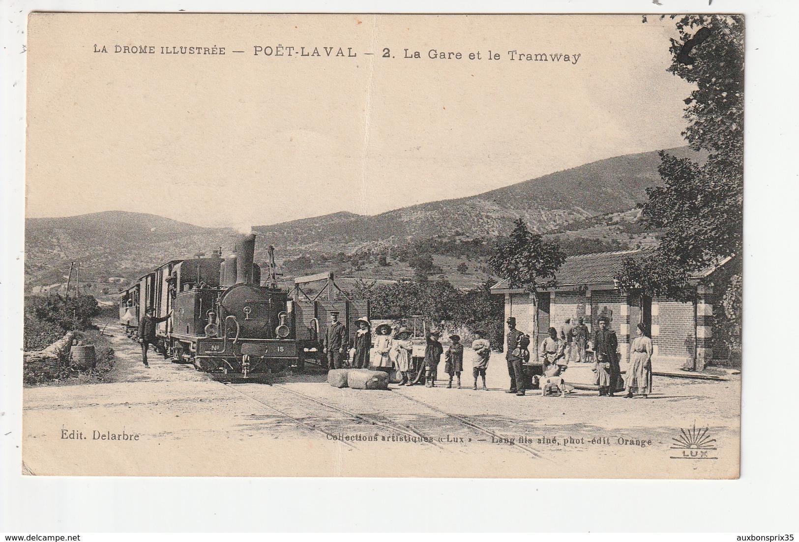 POËT LAVAL - LA GARE ET LE TRAMWAY - 26 - France