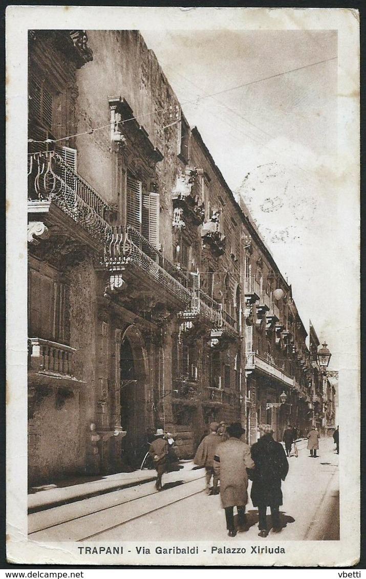 Italia / Italien / Italy: Trapani, Via Garibaldi - Palazzo Xiriuda  1931 - Trapani