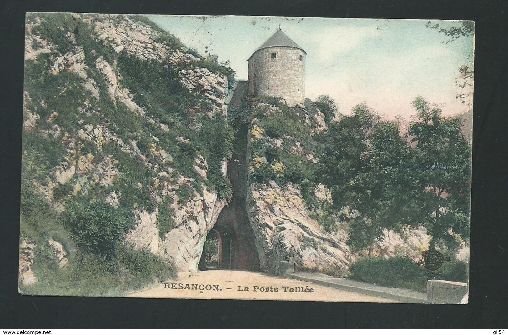 BESANCON. - La Porte Taillée   ( Colorisée) - Mbj49 - Besancon