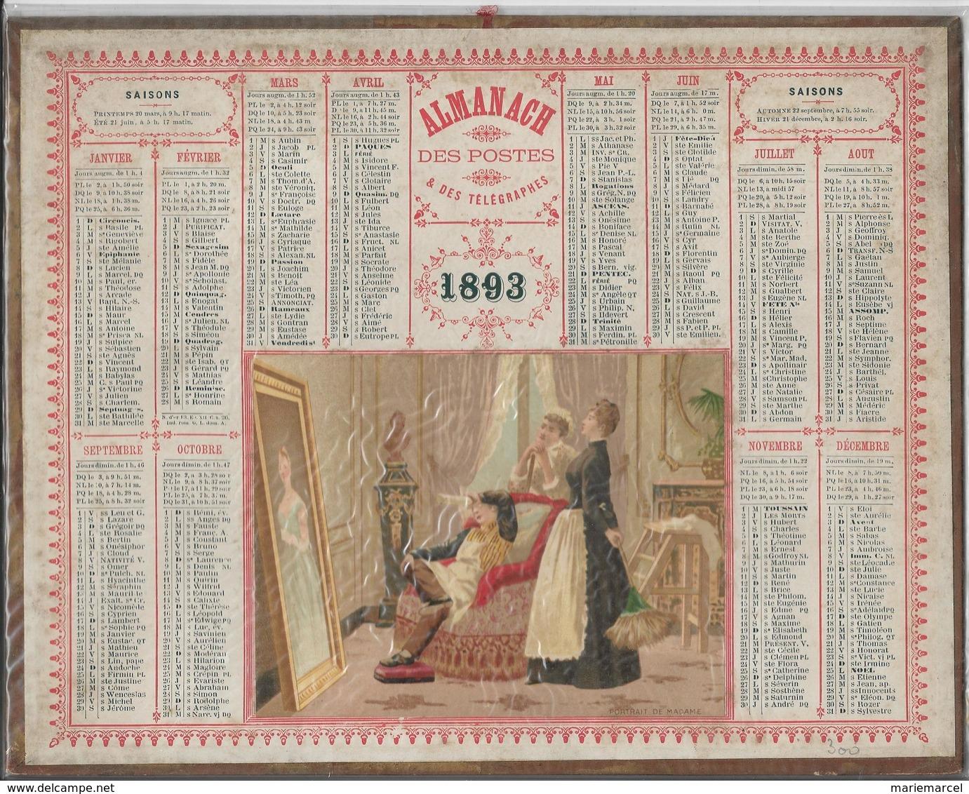 ALMANACH DES POSTES ET DES TELEGRAPHES - ANNEE 1893 - PORTRAIT DE MADAME (Employés Regardant Le Cadre) - Calendari