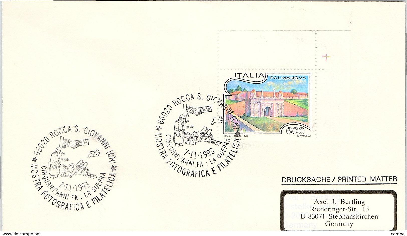 ITALIA.  MOSTRA FOTOGRAFICA E FILZTELICA  ROCCA S. GIOVANNI 1993 - Seconda Guerra Mondiale