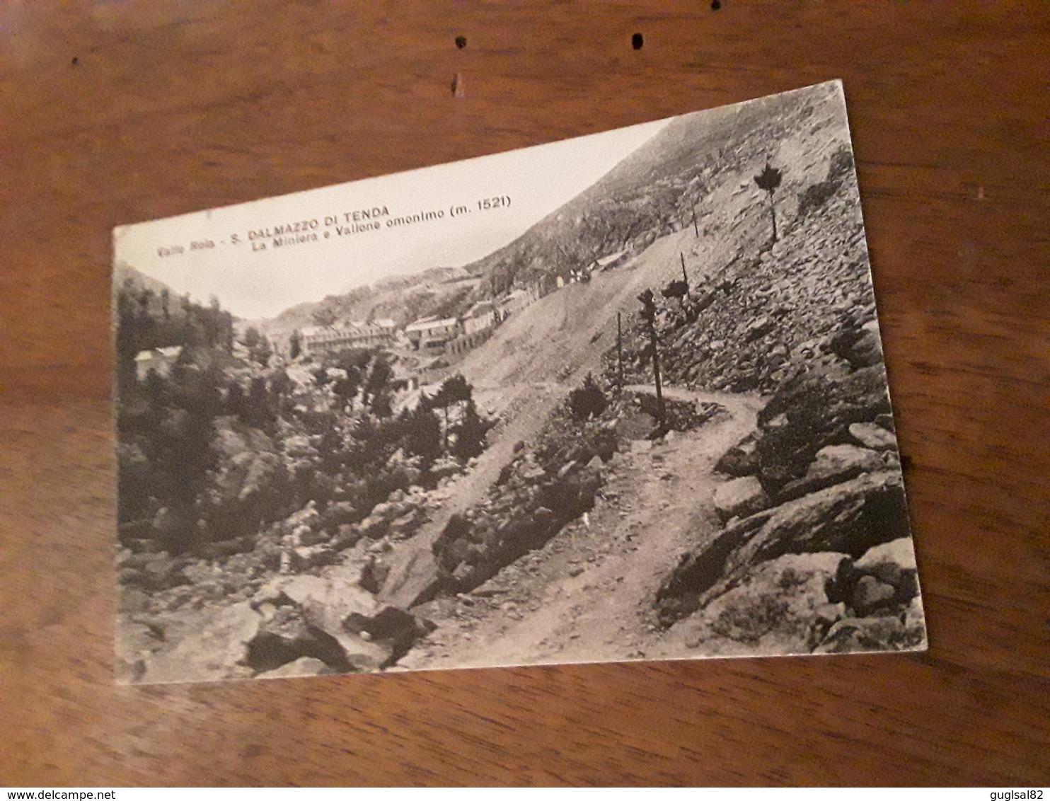 Cartolina Postale 1928, Valle Roia, S. Dalmazzo Di Tenda, La Miniera - Nice